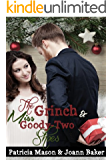 The Grinch and Miss Goody-Two Shoes (BBW Romance) (Christmas Romance) (English Edition)