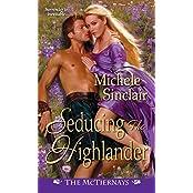 Seducing the Highlander (McTiernay Brothers)