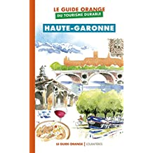 Le guide orange du tourisme durable Haute-Garonne