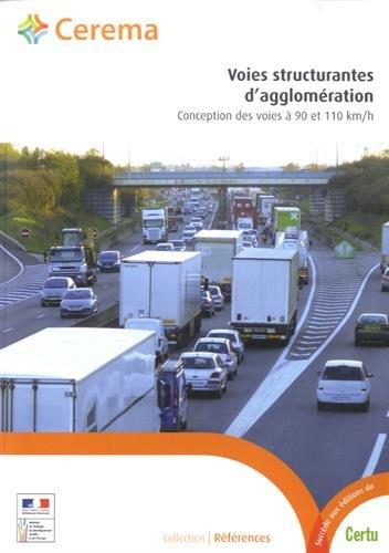 Voies structurantes d'agglomération : Conception des voies à 90 et 110 km/h