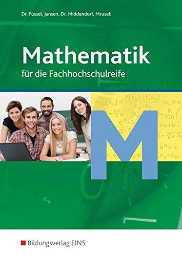 Mathematik für die Fachhochschulreife: Schülerband