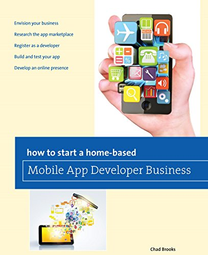 How to Start a Home-based Mobile App Developer Business (Home-Based Business Series) (English Edition)