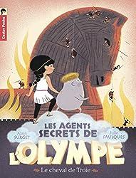 Les agents secrets de l'Olympe, Tome 2 : Le cheval de Troie