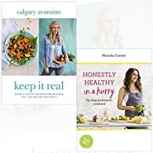 Keep It Real Create a healthy, balanced and delicious life and Honestly Healthy in a Hurry 2 Books Bundle Collection - for you and your family, The busy food-lover's cookbook