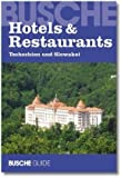 Hotels & Restaurants Tschechien und Slowakei 2008/2009: Busche Guide -