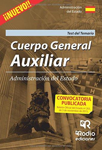 Cuerpo General Auxiliar de la Administración del Estado. TEST del Temario (OPOSICIONES)