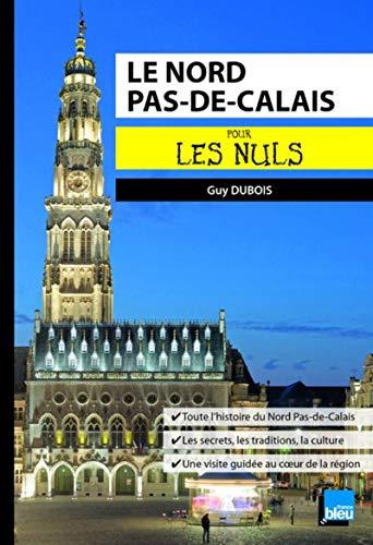 Le Nord Pas-de-Calais pour les Nuls poche par Guy DUBOIS