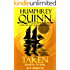 Taken (The Blood Spell, The Fugitives, and The Firemancer's Son) (A Fated Fantasy Quest Adventure Book 6)