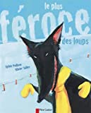 """Afficher """"Plus féroce des loups (Le)"""""""