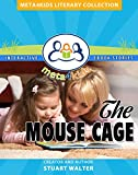The Mouse Cage