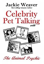 Celebrity Pet Talking: with The Animal Psychic