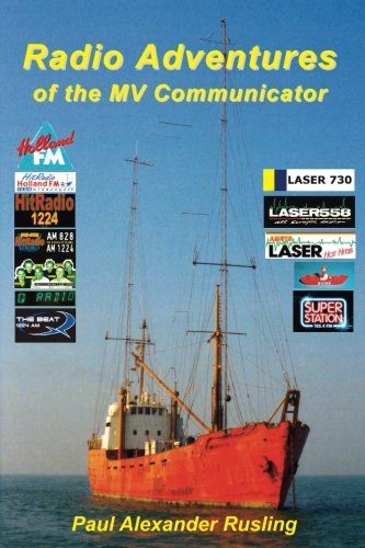 Radio Adventures of the MV Communicator: 11 radio stations in 21 years Radio Station Transmitter
