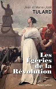 Les Égéries de la Révolution par Jean Tulard