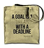 A Goal Is A Dream With A Deadline Napoleon Hill Citation Toile naturelle Sac à main, Sac à bandoulière...