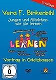 Vera F. Birkenbihl - Jungen und Mädchen - wie sie lernen