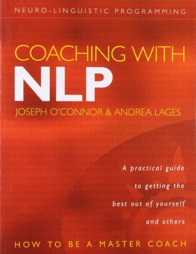 Coaching with NLP: How to be a Master Coach by Joseph O'Connor (2004-07-23)