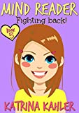 MIND READER - Book 5: Fighting Back!: (Diary Book for Girls aged 9-12)