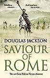 Saviour of Rome: (Gaius Valerius Verrens 7) by Douglas Jackson