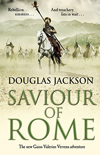 Saviour of Rome: (Gaius Valerius Verrens 7) by Douglas Jackson