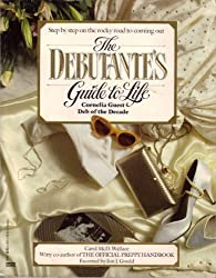The Debutante's Guide to Life by Cornelia Guest (1986-06-12)