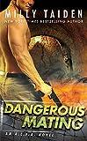 Dangerous Mating (An A.L.F.A. Novel)