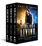 Dying for a Living Boxset: Books 1-3 of Dying for a Living series