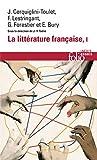 La littérature française (Tome 1): Dynamique & histoire...