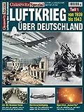 Der Luftkrieg über Deuschland, 1939 bis 1943 - Stefan Krüger