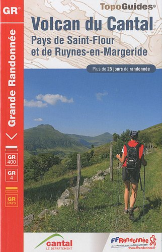 Volcan du Cantal : Pays de Saint-Flour et Ruynes-en-Margeride