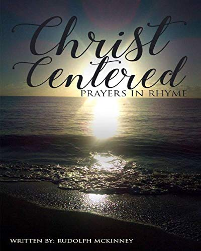 Christ Centered Prayers In Rhyme (English Edition)