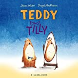 Teddy Tilly - Jessica Walton