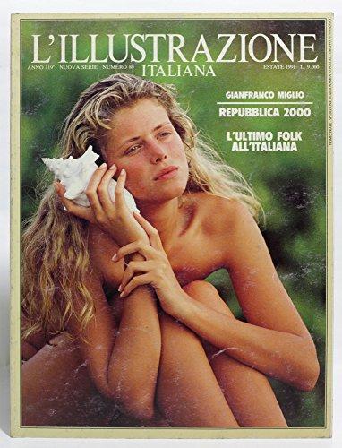 L'illustrazione italiana - Anno 119 - Nuova serie - N. 80 - Estate 1991