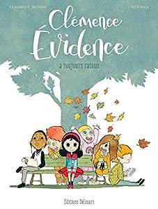 "Afficher ""Clémence Evidence n° t.01<br /> Clémence Evidence à toujours raison"""