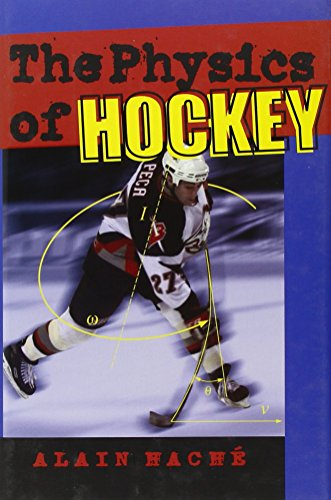 The Physics of Hockey por Alain Haché
