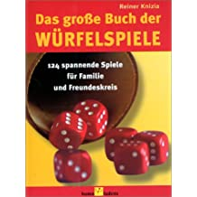 Das große Buch der Würfelspiele. 124 spannende Spiele fürFamilie und Freundeskreis
