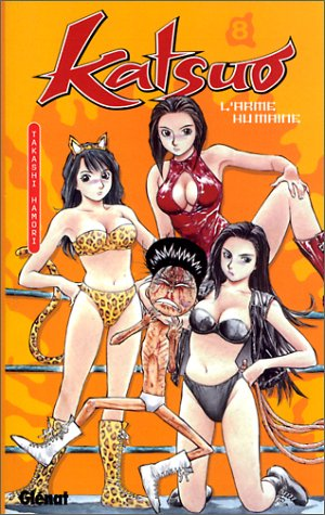 Katsuo, tome 8 : L'Arme humaine par Takashi Hamori