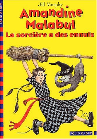 La sorcière a des ennuis / Jill Murphy | Murphy, Jill (1949-....). Auteur