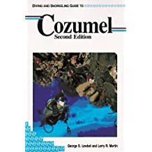Diving and Snorkeling Guide to Cozumel (Pisces Diving & Snorkeling Guides)
