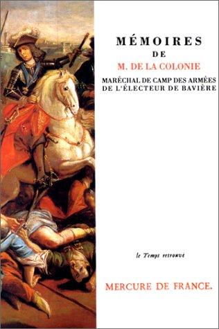 mmoires-de-m-de-la-colonie-marchal-de-camp-des-armes-de-l-39-lecteur-de-bavire