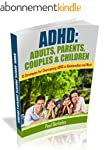 ADHD: ADULTS, PARENTS, COUPLES & CHIL...