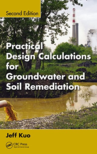Practical Design Calculations for Groundwater and Soil Remediation por Jeff Kuo