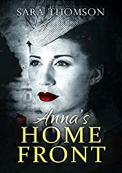 Anna's Home Front: A wartime family saga mystery. Book 1 in the Home Front Series