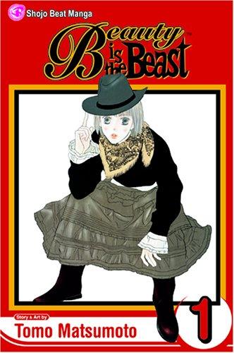 Beauty Is the Beast, Vol. 1 (Beauty Is a Beast) por Tomo Matsumoto