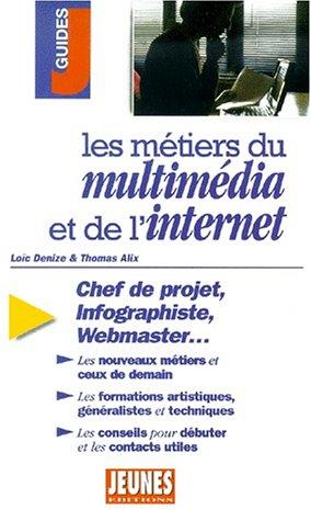 Métiers du multimédia par Loïc Denize