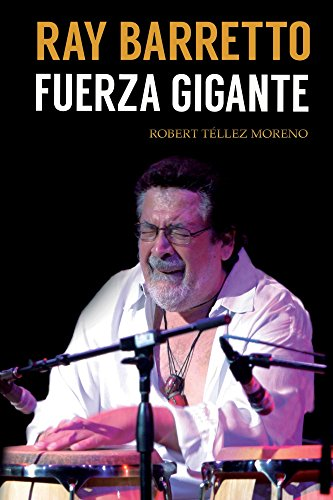 Ray Barretto, Fuerza Gigante por Robert Téllez Moreno