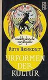 Ruth Benedict Urformen der Kultur