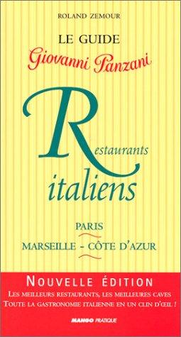 Restaurants italiens 2003 : Paris - Marseille - Côte d'Azur