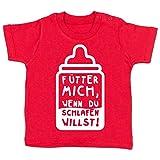 Sprüche Baby - Fütter Mich, wenn du schlafen willst! - 12-18 Monate - Rot - BZ02 - Baby T-Shirt Kurzarm
