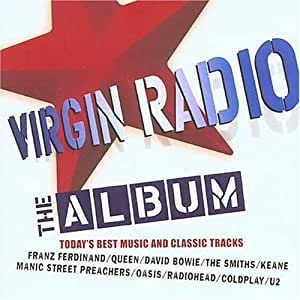 Virgin Radio - The Album
