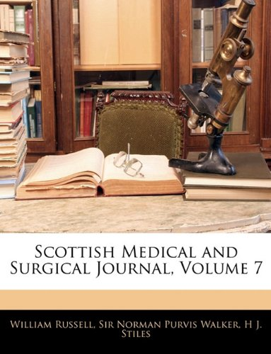 Scottish Medical and Surgical Journal, Volume 7